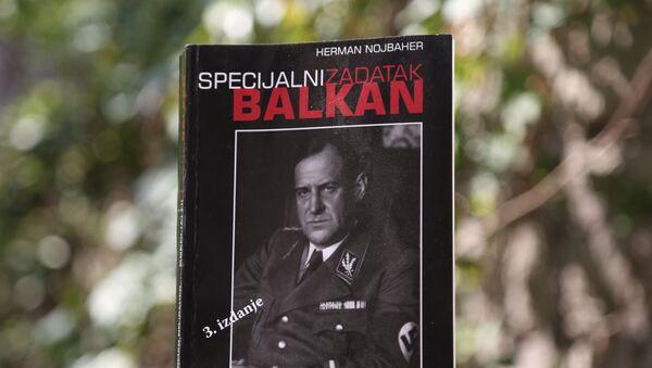 """Књига """"Специјални задатак Балкан"""" Хермана Нојбахера - Sputnik Србија"""